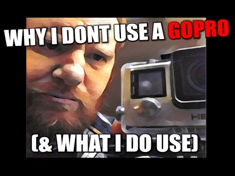 Why I dont use a GOPRO (& what I DO use) – Tech Wednesday