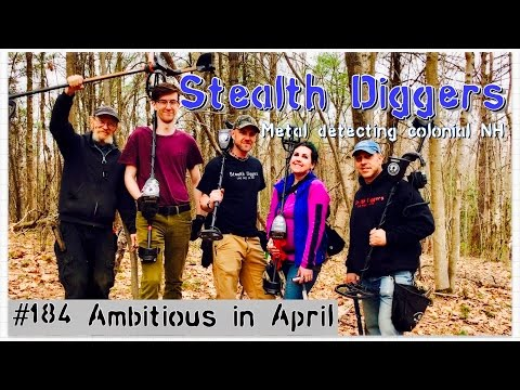 #184 Ambitious in April – Metal detecting a mill site & abandoned farm field NH Garrett XP Deus