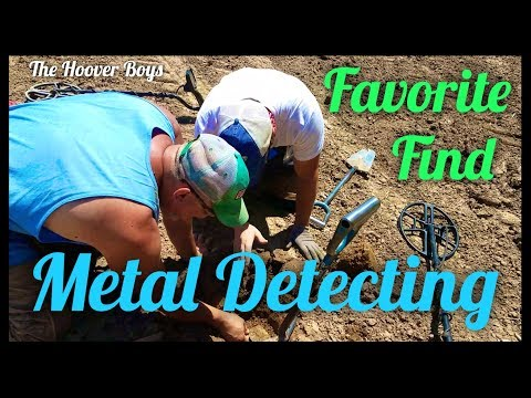 Favorite Find Metal Detecting? I used to hate that question…