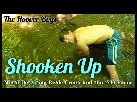 Metal Detecting Reale Creek & the 1740 Farm #134 Shooken Up