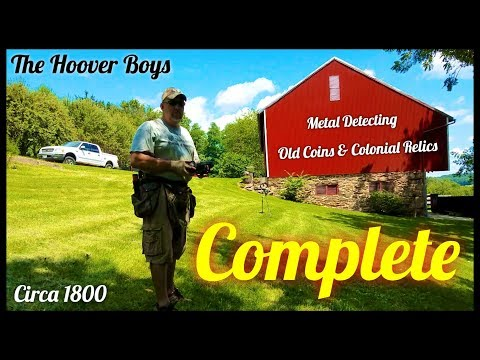 Metal Detecting – 1800 Farm House – Old Coins & Relics #137 Complete