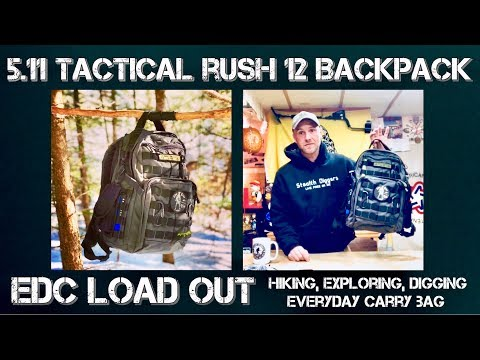 EDC load out 511 Tactical Rush 12 backpack gear bag digging hiking exploring what to carry