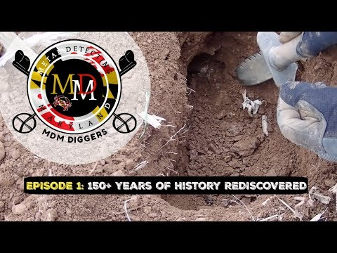 MDM Diggers EPISODE 1: 150+ Years of History REDISCOVERED Metal Detecting!