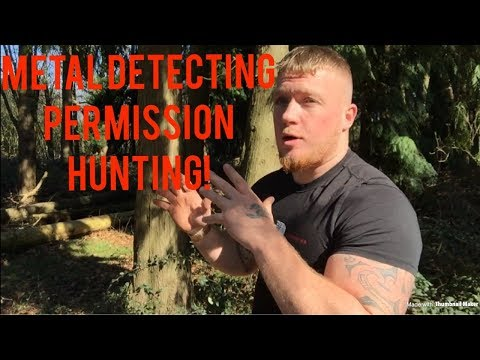 THE EASY WAY TO GET METAL DETECTING PERMISSION HUNTING