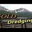Colorado Gold Dredge Trip – Lost Files