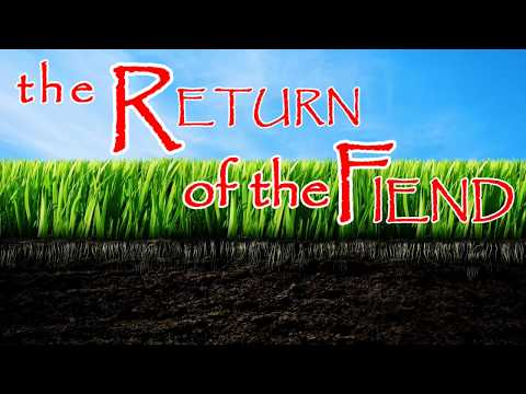 the Return of the Fiend