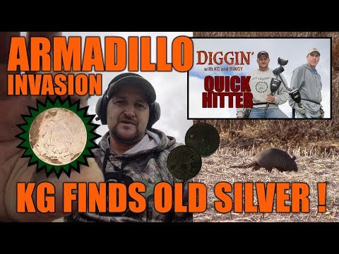 Armadillo Invasion results in 1800s silver! DWKGR Quick Hitter