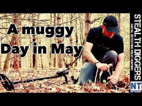 A muggy day in May – Stealth Diggers 5 Year Anniversary day.