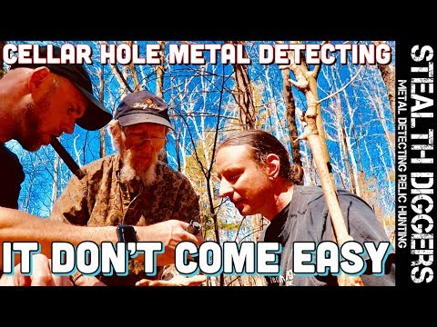 It don't come easy metal detecting cellar holes & filming a detecting VLOG