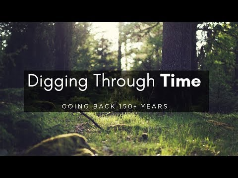 Digging Through Time! I'm Following History Back to… Join Me!