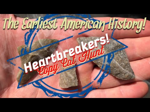 Heartbreaker Style- Searching for Native American Arrowheads