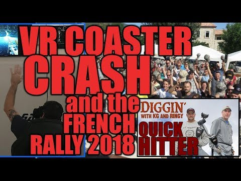 QH42: VR Coaster Crash & French Rally – DWKGR Quick Hitter