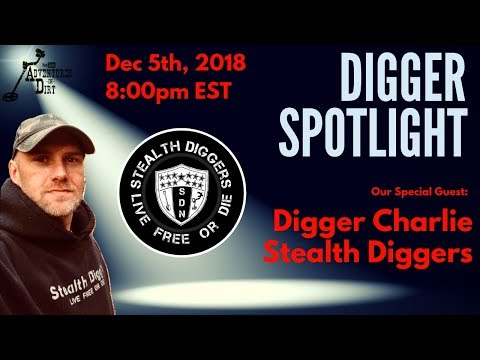 Digger Spotlight with Special Guest: Digger Charlie from the Stealth Diggers