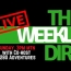 LIVE – The Weekly Dirt – LIVE – with my Co-host, 5280 Adventures