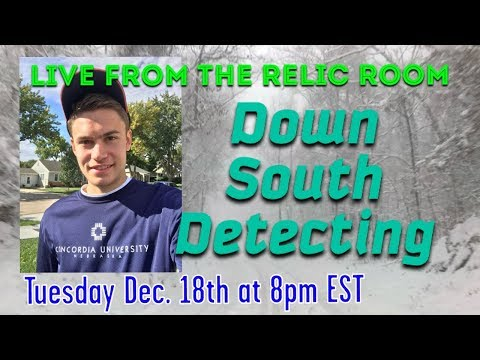 Gone Digging Live from the Relic Room- Down South Detecting!