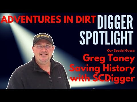 Metal Detecting // Adventures in Dirt Digger Spotlight // Saving History™ with SCdigger