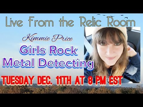 Live from the Relic Room featuring Girls Rock Metal Detecting!