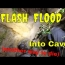 Flash Flood Into Cave Sinkhole
