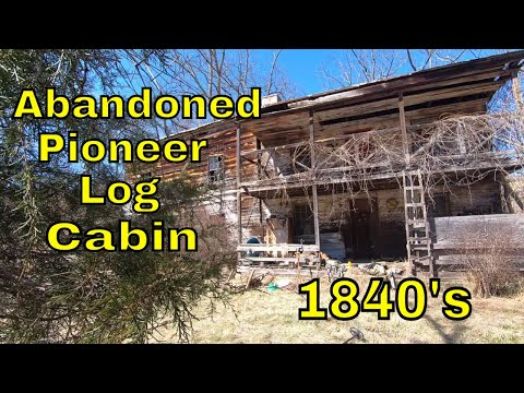 Exploring An Abandoned Pioneer Log Cabin From The 1840's